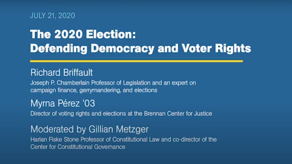 "A screenshot of a title card before a Columbia Law election event called ""The 2020 Elections: Defending Democracy and Voting Rights"""